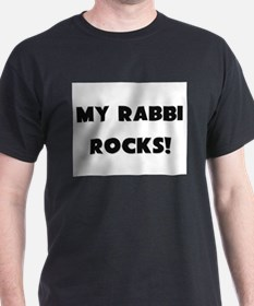 MY Rabbi ROCKS! T-Shirt