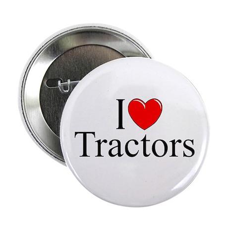 """""""I Love (Heart) Tractors"""" 2.25"""" Button"""