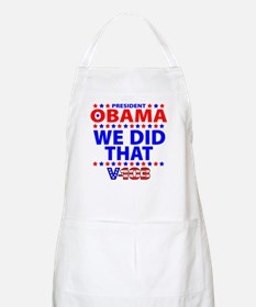 Obama We Did That BBQ Apron