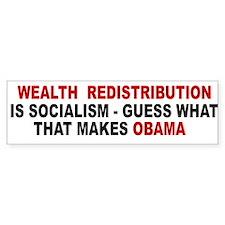 wealth redistribution is soci Bumper Bumper Sticker