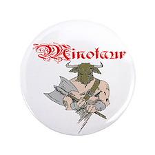 """Minotaur 3.5"""" Button"""