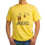 Funny slogan Bee Yellow T-Shirt