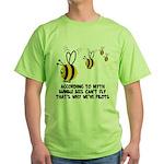 Funny slogan Bee Green T-Shirt
