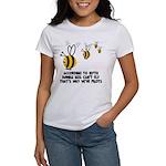 Funny slogan Bee Women's T-Shirt