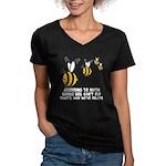 Funny slogan Bee Women's V-Neck Dark T-Shirt