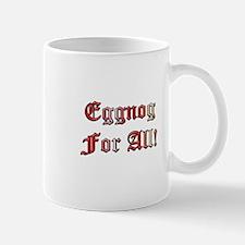 Eggnog for All Mug