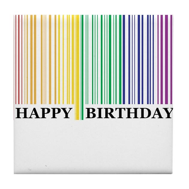Happy Birthday Rainbow Barcode Tile Coaster By Raynbow