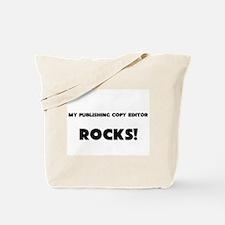 MY Publishing Copy Editor ROCKS! Tote Bag