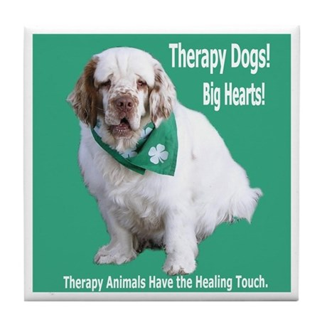 """""""Therapy Dogs! Big Hearts!"""" Tile Coaster"""