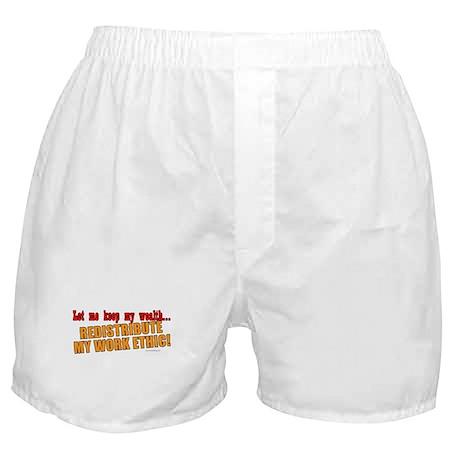 Redistribute My Work Ethic Boxer Shorts