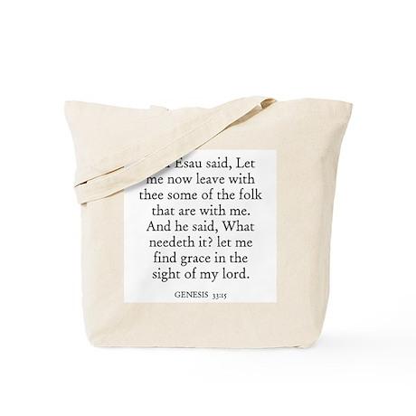 GENESIS 33:15 Tote Bag