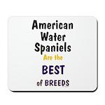 American Water Spaniel Best Breed Mousepad