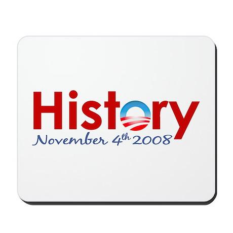 Obama Makes History Mousepad