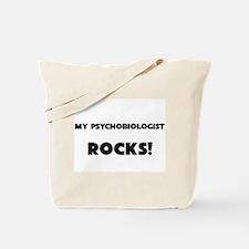 MY Psychobiologist ROCKS! Tote Bag