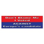 against Europe Bumper Sticker (10 pk)