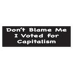 I Chose Capitalism Bumper Sticker (10 pk)