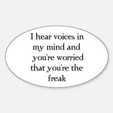 You're the freak? Oval Decal