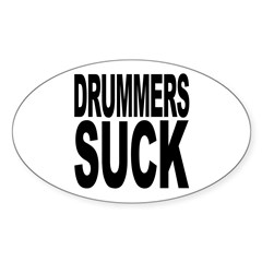 Drummers Suck Oval Decal