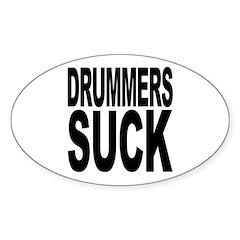 Drummers Suck Oval Sticker