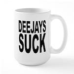 Deejays Suck Large Mug