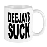 Deejays Suck Mug