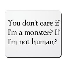 You don't care? Mousepad