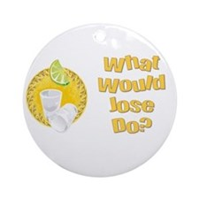 What Would Jose Do? Ornament (Round)