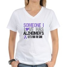 Someone I Love Has Alzheimer's Shirt