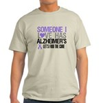 Someone I Love Has Alzheimer's Light T-Shirt