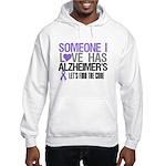 Someone I Love Has Alzheimer's Hooded Sweatshirt