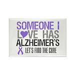 Someone I Love Has Alzheimer's Rectangle Magnet