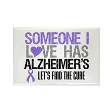 Someone I Love Has Alzheimer's Rectangle Magnet