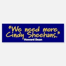 MORE CINDY SHEEHANS Bumper Bumper Bumper Sticker