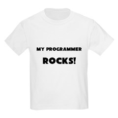 MY Programmer ROCKS! T-Shirt