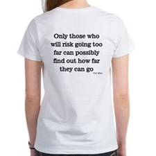 Only those who risk Tee