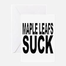 Maple Leafs Suck Greeting Card