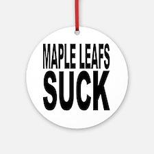Maple Leafs Suck Ornament (Round)