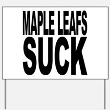 Maple Leafs Suck Yard Sign