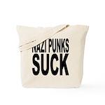 Nazi Punks Suck Tote Bag