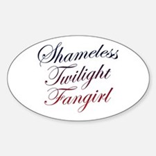 Shameless Twilight Fangirl Oval Decal