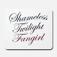 Shameless Twilight Fangirl Mousepad