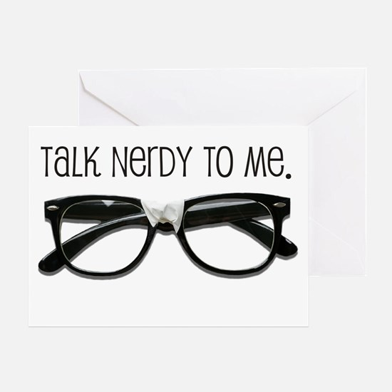 Talk Nerdy To Me<br> Greeting Card