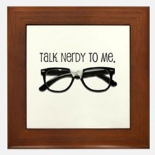 Talk Nerdy To Me<br> Framed Tile