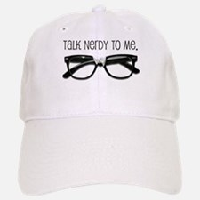 Talk Nerdy To Me<br> Baseball Baseball Cap