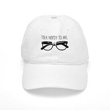 Talk Nerdy To Me<br> Baseball Cap