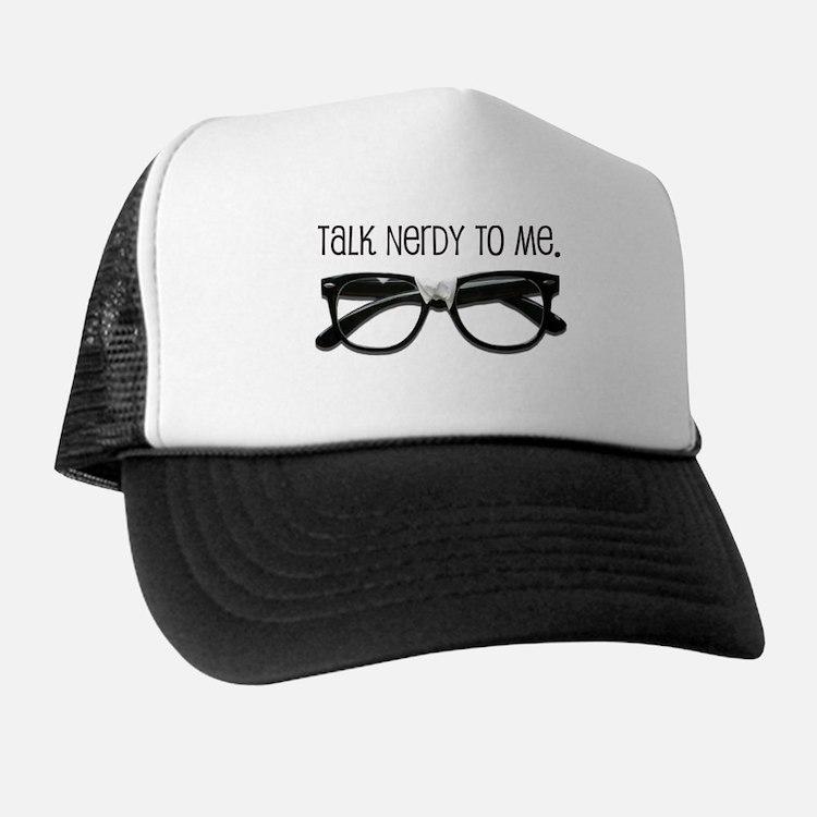Talk Nerdy To Me<br> Trucker Hat