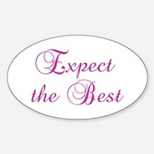 Expect the Best Design #155 Oval Decal