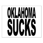 Oklahoma Sucks Small Poster