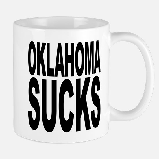 Oklahoma Sucks Mug