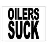 Oilers Suck Small Poster